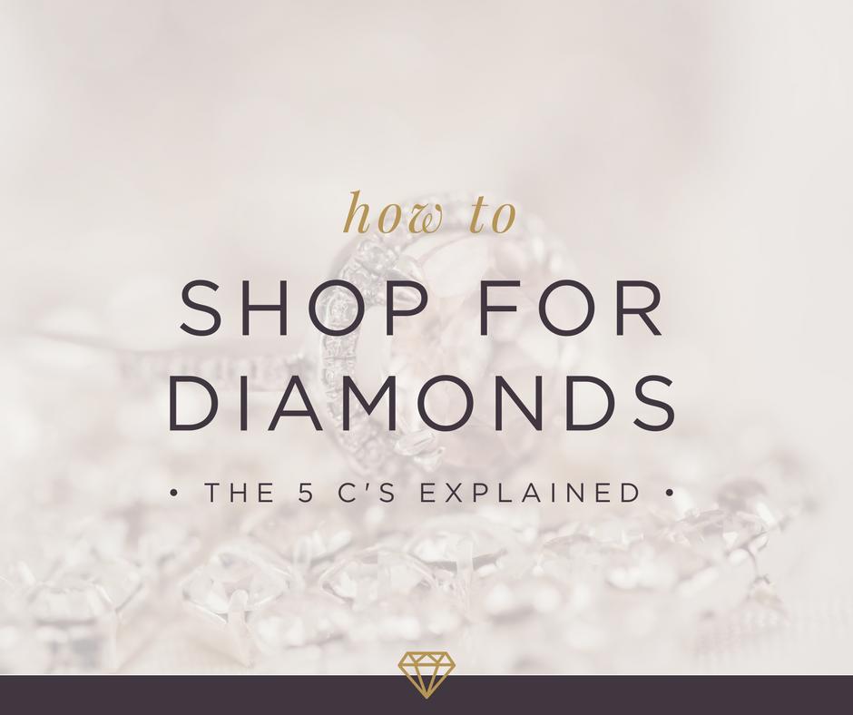 The 5 C's of Diamond Shopping